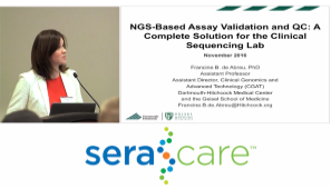 NGS-based Assay Validation and QC: A Complete Solution for the Clinical Sequencing Lab