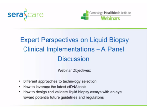 Expert Perspectives on Liquid Biopsy Clinical Implementations - A Panel Discussion