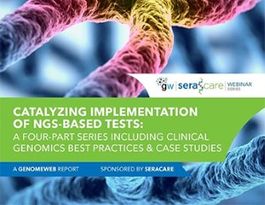 Catalyzing Implementation of NGS-Based Tests