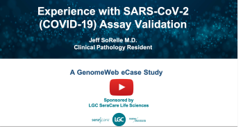 Experience with SARS-CoV-2 Assay Validation