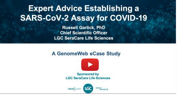 Expert Advice Establishing a SARS-CoV-2 Assay for COVID-19