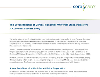 Seven Benefits of Clinical Genomics Universal Standardization